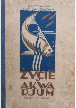 Życie w Akwarium 1927 r