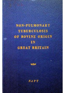 Non pulmonary tuberculosis of bovine origin in great Britain