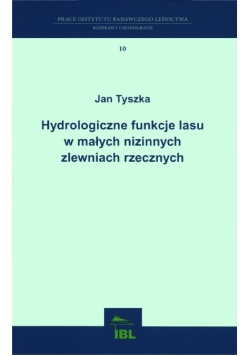 Hydrologiczne funkcje lasu