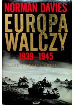 Europa Walczy 1939 1945 + autograf Davies