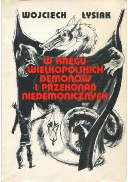 W kręgu wielkopolskich demonów i przekonań niedemonicznych