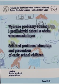 Wybrane problemy edukacji i profilaktyki dzieci w wieku wczesnoszkolnym