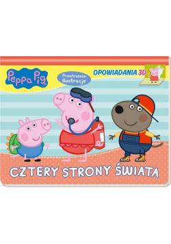 Peppa Pig. Opowiadania 3D. Cztery strony świata.