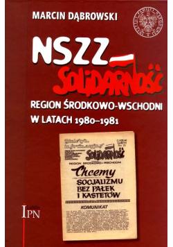 NSZZ Solidarność Region Środkowo wschodni w latach 1980 - 1981