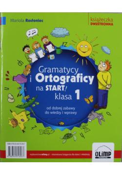 Gramatycy i ortograficy na start klasa 1