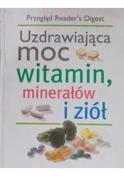 Uzdrawiająca moc witamin minerałów i ziół