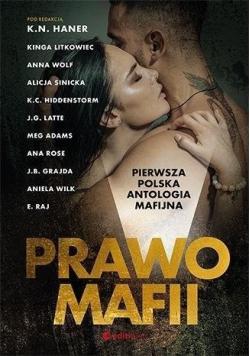 Prawo mafii Pierwsza polska antologia mafijna