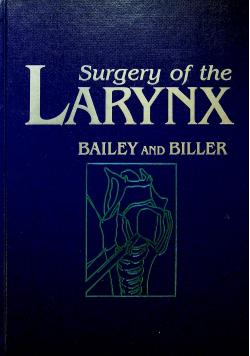Surgery of the larynx