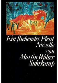 Ein fliehendes Pferd plus autograf Walser