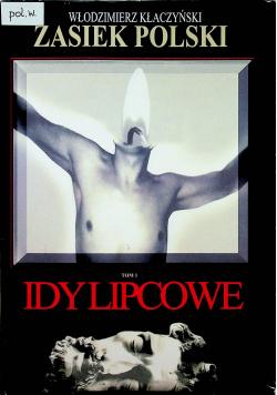 Zasiek Polski tom 1 Idy Lipcowe