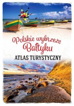 Atlas turystyczny Polskie wybrzeże Bałtyku