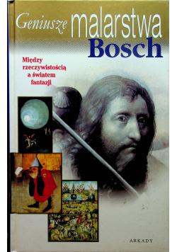 Geniusze malarstwa Bosch
