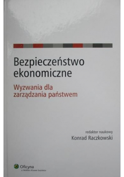 Bezpieczeństwo ekonomiczne + autograf Raczkowskiego