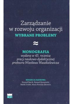 Zarządzanie w rozwoju organizacji