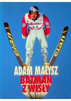 Adam Małysz Batman z Wisły