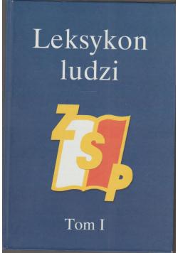 Leksykon ludzi ZSP tom 1