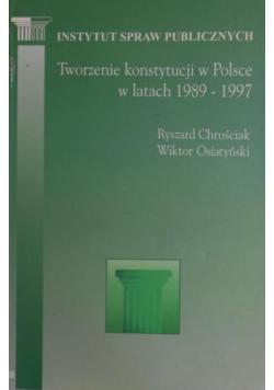 Tworzenie konstytucji w Polsce w latach 1989 1997