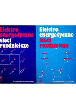 Elektroenergetyczne sieci rozdzielcze 2 tomy
