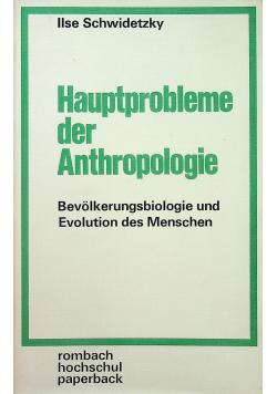Hauptprobleme der Anthropologie