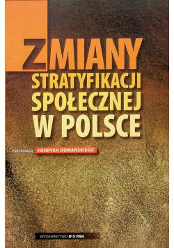 Zmiany stratyfikacji społecznej w Polsce