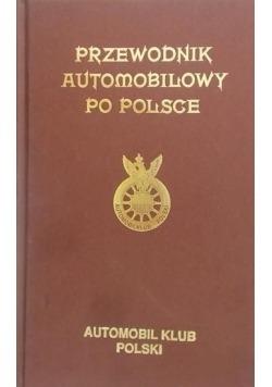 Przewodnik automobilowy po Polsce Reprint z 1930r