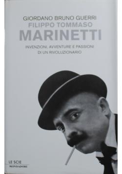 Filippo Tommaso Marinetti Invenzioni  avventure e passioni di un rivoluzionario