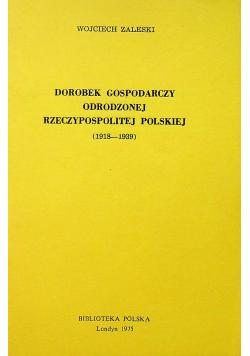 Dorobek Gospodarczy Odrodzonej Rzeczypospolitej Polskiej 1918 1939