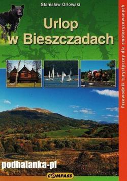 Urlop w Bieszczadach