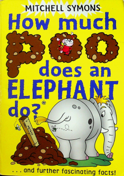 How much poo does an elephant