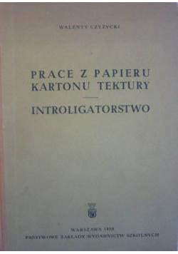 Prace z papieru kartonu tektury introligatorstwo