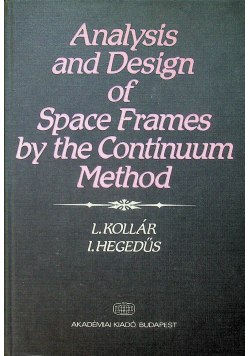 Analysis and Design of Space Frames by the Continuum Method
