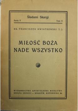 Miłość Boża nade wszystko 1947 r.