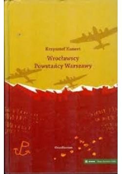 Wrocławscy Powstańcy Warszawy