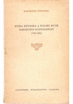 Kuria Rzymska a Polski ruch narodowo wyzwoleńczy 1794 - 1863