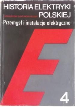 Historia elektryki polskiej. Przemysł i instalacje elektryczne.