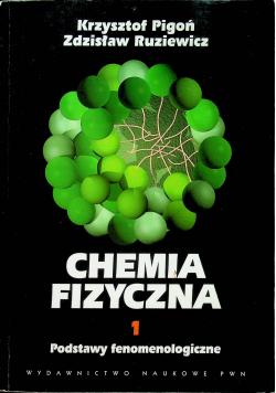 Chemia fizyczna 1 Podstawy fenomenologiczne