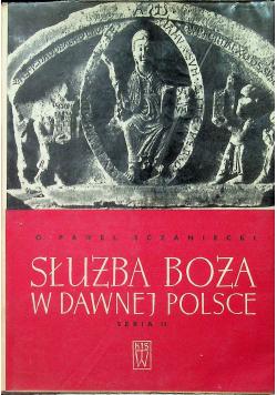 Służba Boża w dawnej Polsce seria II