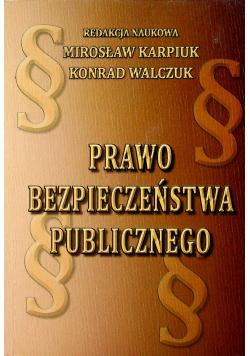 Prawo bezpieczeństwa publicznego