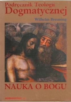 Podręcznik do teologii dogmatycznej Nauka o Bogu