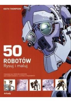 50 robotów rysuj i maluj