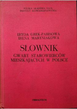 Słownik gwary Starowierców mieszkających w Polsce