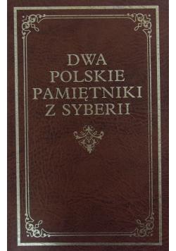 Dwa Polskie pamiętniki z Syberii