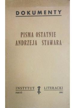 Pisma ostatnie Andrzeja Stawara
