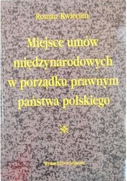 Miejsce umów międzynarodowych w porządku prawnym państwa polskiego