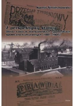 Z perspektywy stolicy Łódź okiem