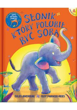 Słonik który polubił być sobą
