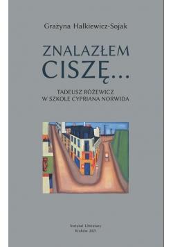 Znalazłem ciszę... Tadeusz Różewicz w szkole...
